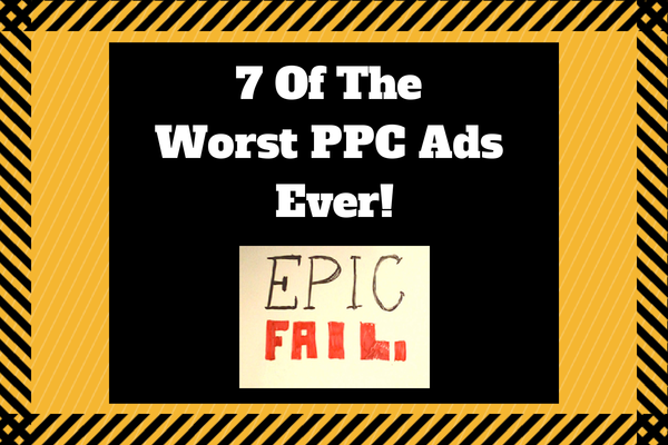7 of the worst ppc ads ever (1)