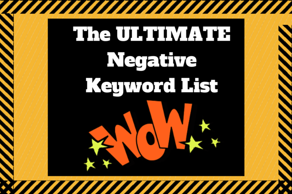 ultimate negative keyword list